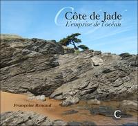COTE DE JADE - L'EMPRISE DE L'OCEAN