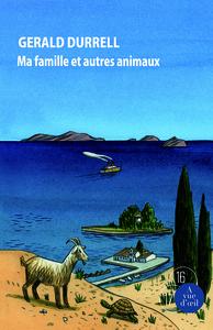 TRILOGIE DE CORFOU I - MA FAMILLE ET AUTRES ANIMAUX