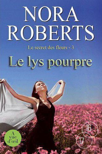 LE LYS POURPRE - LE SECRET DES FLEURS 3