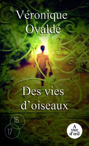 DES VIES D'OISEAUX