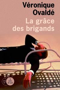 LA GRACE DES BRIGANDS