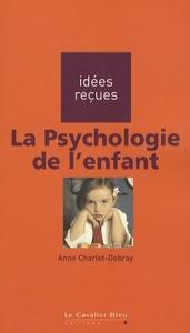 PSYCHOLOGIE DE L'ENFANT (LA)