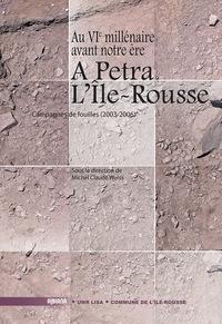 A PETRA - L ILE-ROUSSE : AU VIE MILLENAIRE AVANT NOTRE ERE