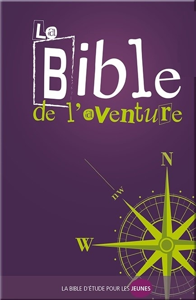 BIBLE DE L'AVENTURE (NOUVELLE EDITION)