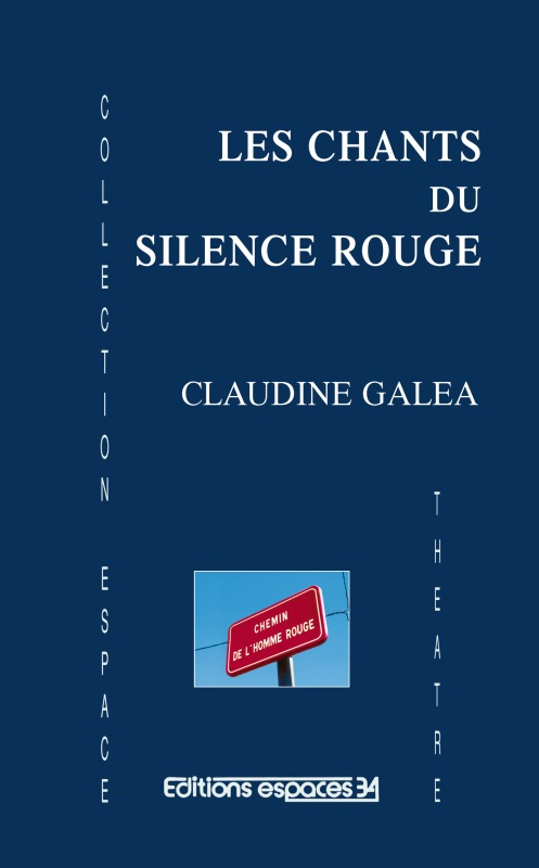 LES CHANTS DU SILENCE ROUGE THEATRE