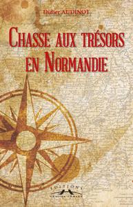 CHASSES AUX TRESORS EN NORMANDIE
