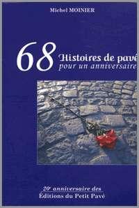 68 HISTOIRES DE PAVE, POUR UN ANNIVERSAIRE