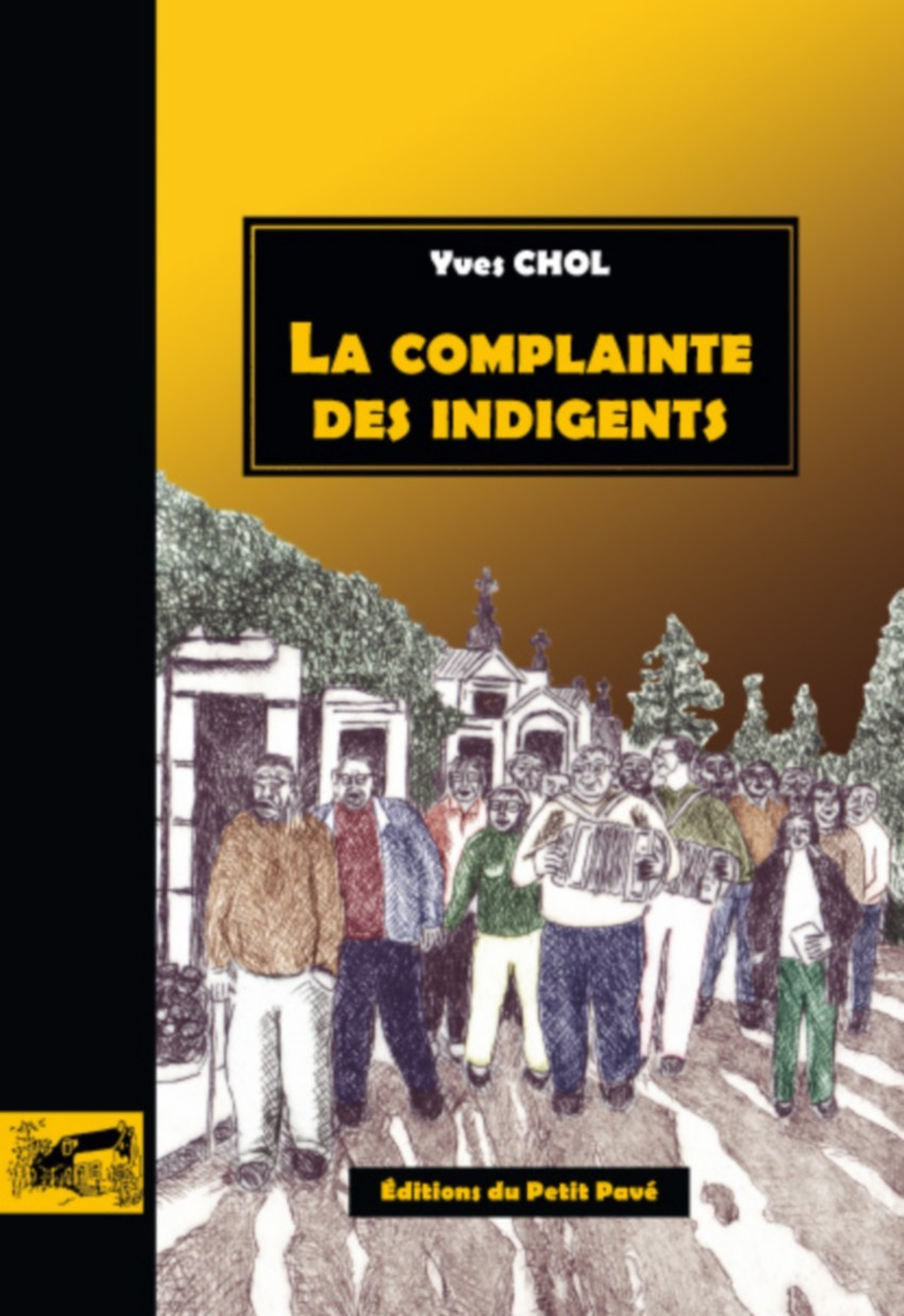 LA COMPLAINTE DES INDIGENTS