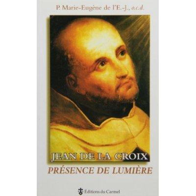 JEAN DE LA CROIX PRESENCE DE LUMIERE