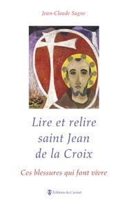 POUR LIRE JEAN DE LA CROIX