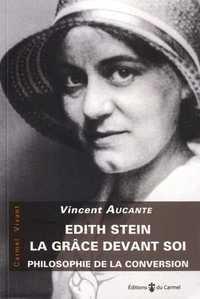 EDITH STEIN, LA GRACE DEVANT SOI