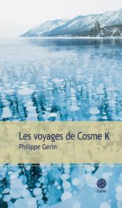 LES VOYAGES DE COSME K