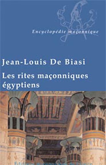 RITES MACONNIQUES EGYPTIENS