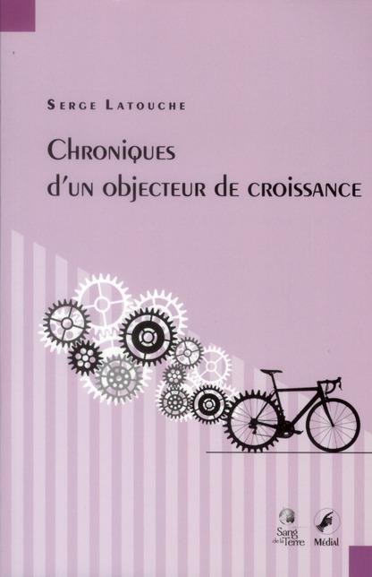CHRONIQUES D'UN OBJECTEUR DE CROISSANCE
