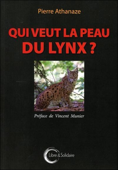 QUI VEUT LA PEAU DU LYNX ?