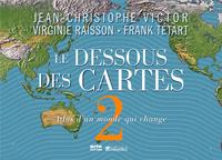 DESSOUS DES CARTES II