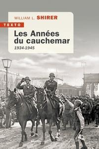LES ANNEES DU CAUCHEMAR 1934-1945