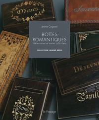 BOITES ROMANTIQUES - NECESSAIRES ET AUTRES JOLIS RIENS