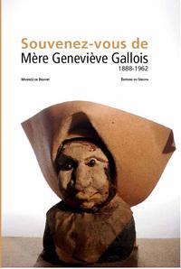 SOUVENEZ VOUS DE MERE GENEVIEVE GALLOIS - 1888-1962