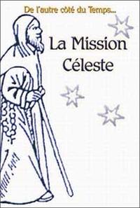 MISSION CELESTE
