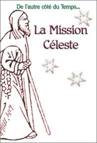 MISSION CELESTE TOME 2