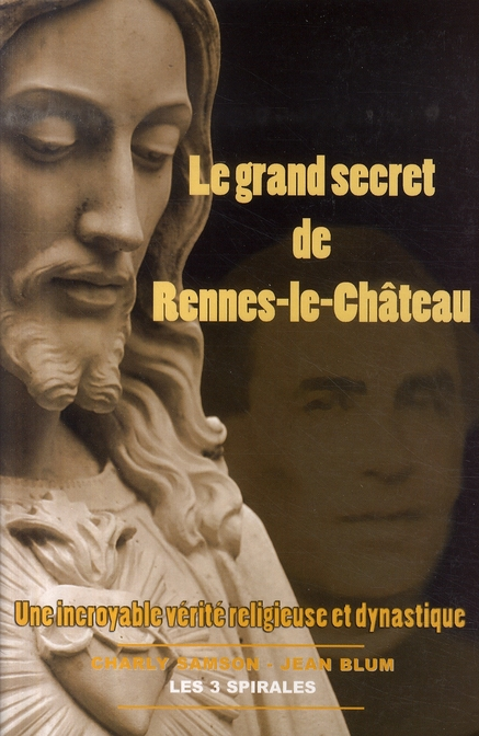 GRAND SECRET DE RENNES-LE-CHATEAU