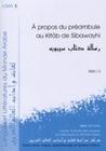 LANGUES ET LITTERATURES DU MONDE ARABE, N 5/2004. A PROPOS DU PREAMBU LE AU KITAB DE SIBAWAYHI