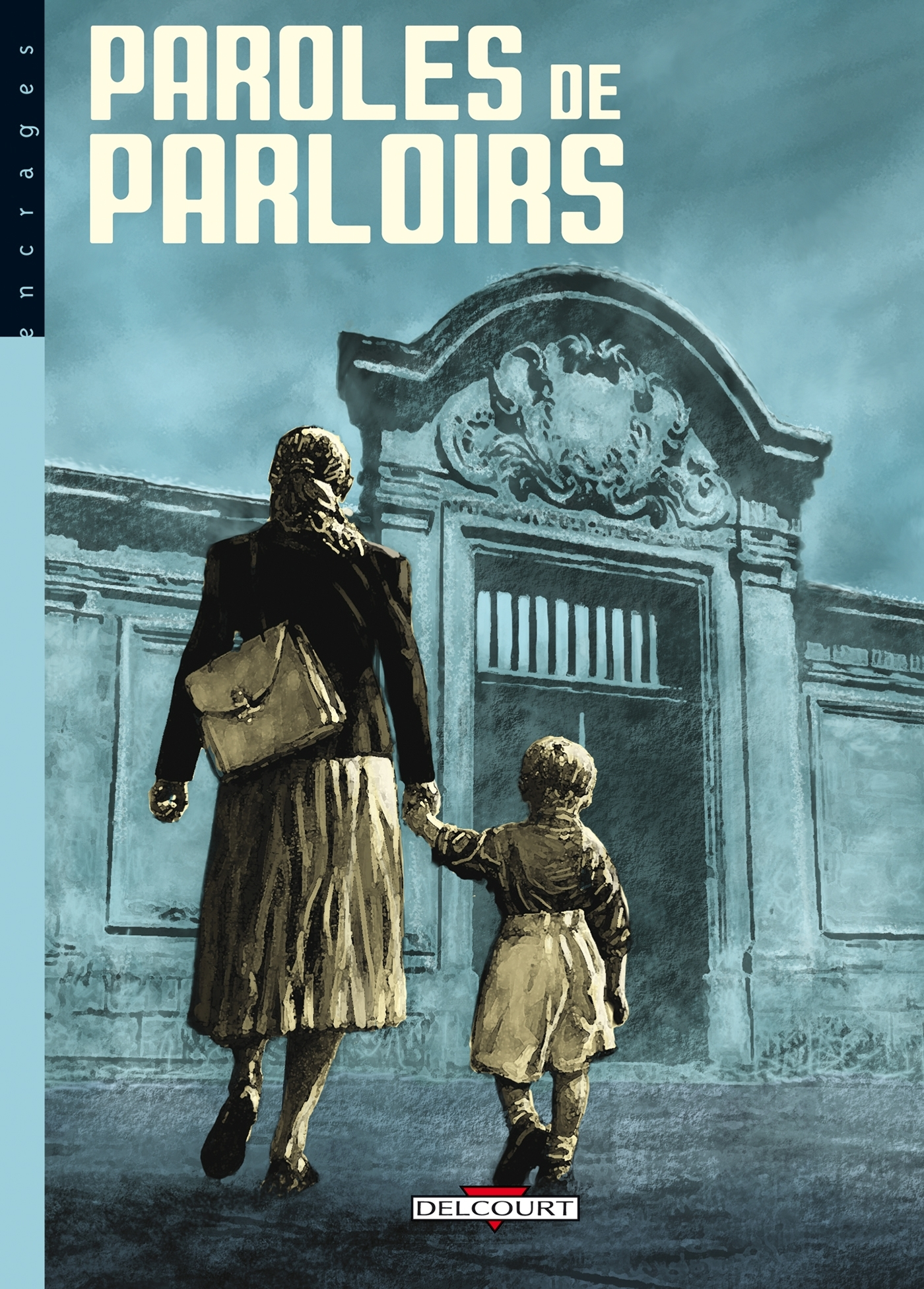 PAROLES DE TAULARDS T03 - PAROLES DE PARLOIRS