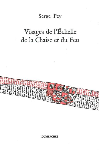 VISAGES DE L'ECHELLE DE LA CHASSE ET DU FEU