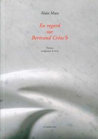 EN REGARD SUR BERTRAND CREAC'H
