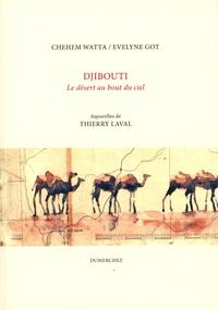 DJIBOUTI - LE DESERT AU BOUT DU CIEL
