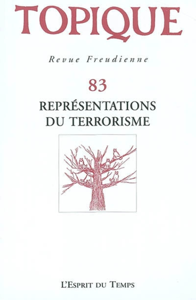 TOPIQUE REPRESENTATIONS DU TERRORISME - N  83 - 2003