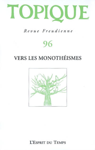TOPIQUE N 96  VERS LES MONOTHEISMES