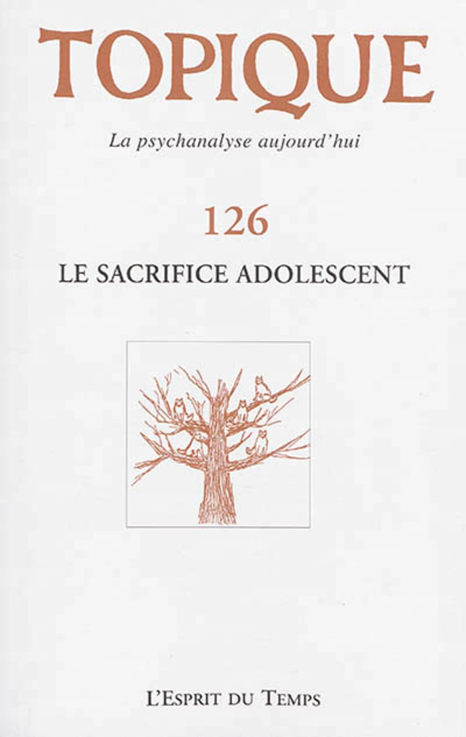 TOPIQUE LE SACRIFICE ADOLESCENT - N  126