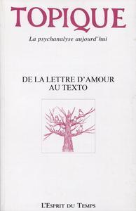 TOPIQUE 147 NOVEMBRE 2019 - DE LA LETTRE D'AMOUR AU TEXTO