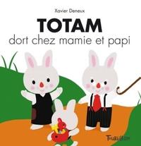 TOTAM DORT CHEZ PAPI ET MAMIE