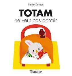 TOTAM NE VEUT PAS DORMIR