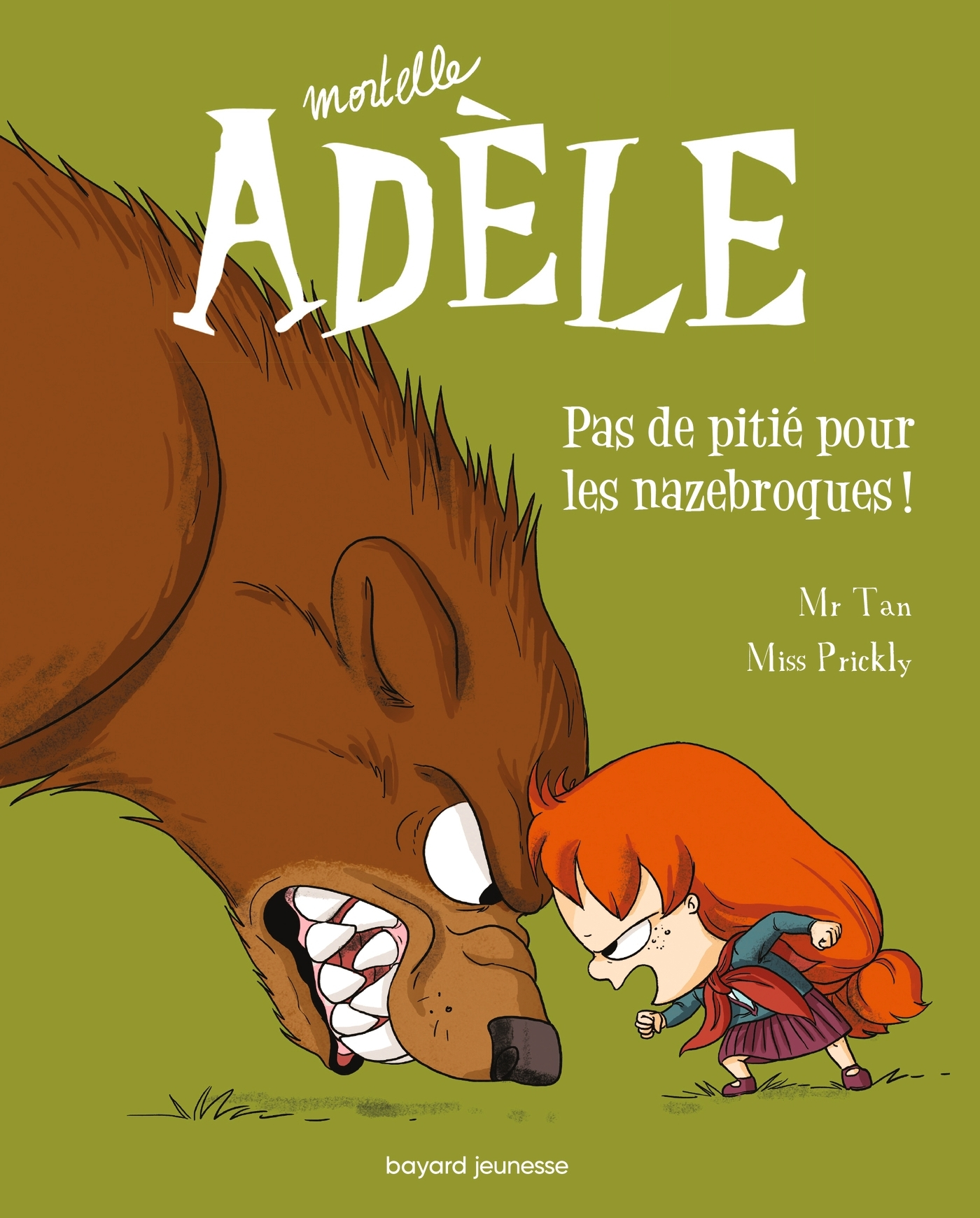 MORTELLE ADELE, TOME 07 - PAS DE PITIE POUR LES NAZEBROQUES !