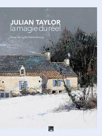 JULIAN TAYLOR, LA MAGIE DU REEL