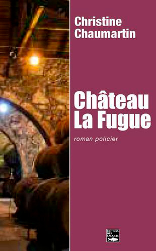 CHATEAU LA FUGUE