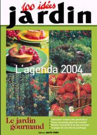 L'AGENDA DU JARDIN 2004