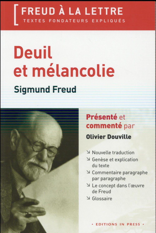DEUIL ET MELANCOLIE - SIGMUND FREUD (1915)