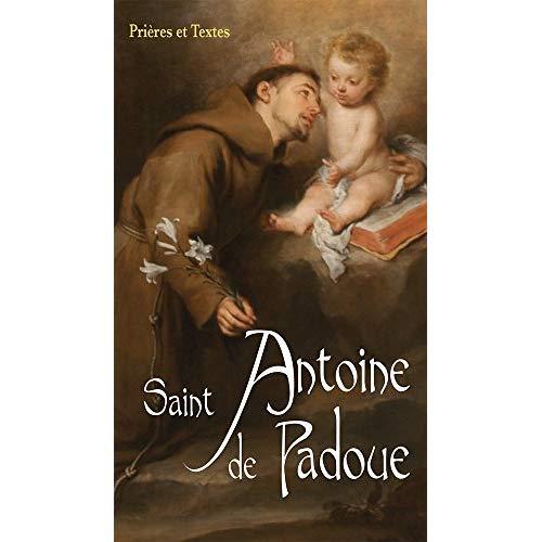 SAINT ANTOINE DE PADOUE. NOUVELLE EDITION