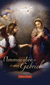 L'IMMACULEE ET SAINT GABRIEL
