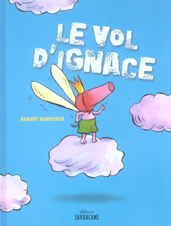 VOL D'IGNACE (LE)