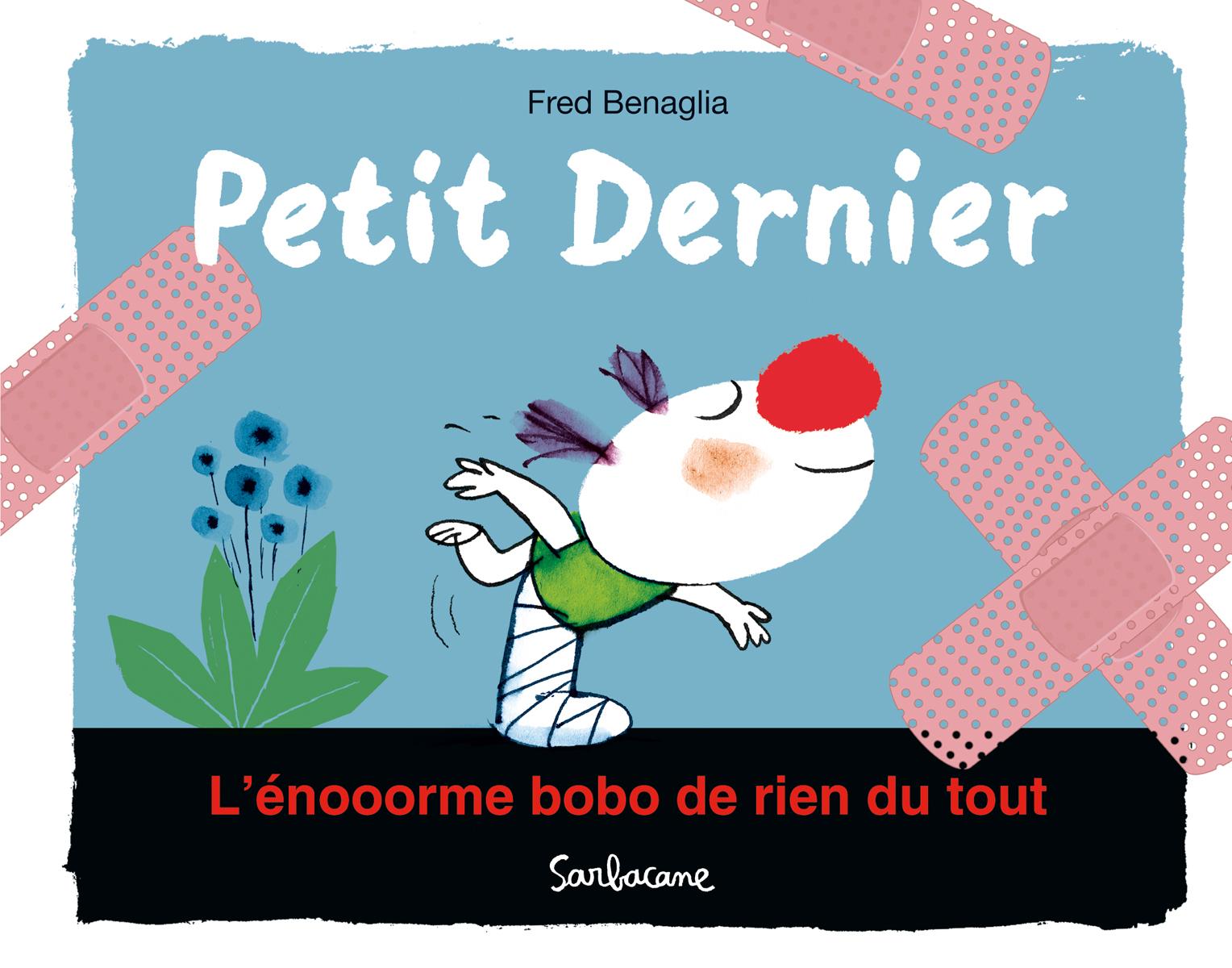 PETIT DERNIER - L'ENOOORME BOBO DE RIEN DU TOUT