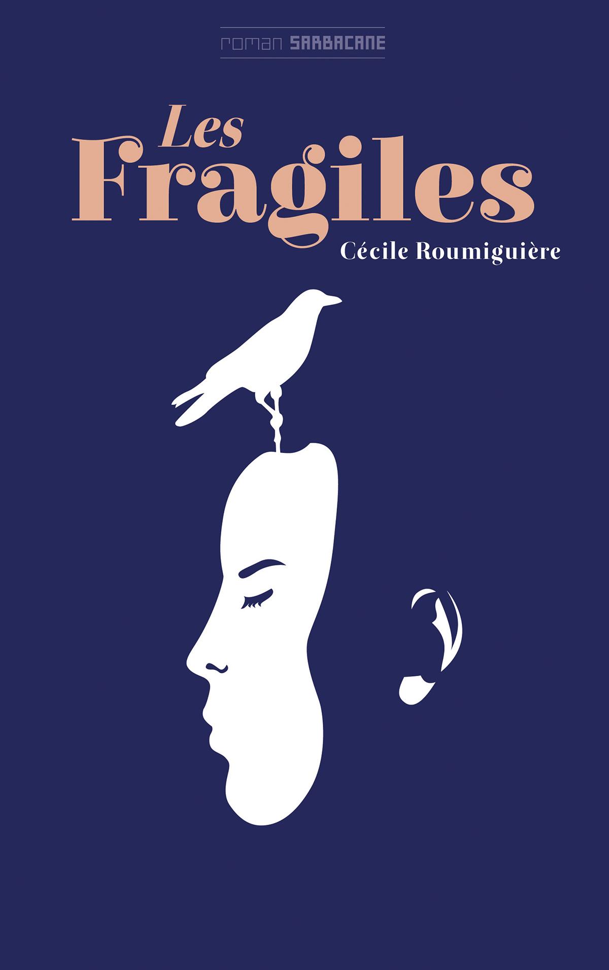 FRAGILES (LES)