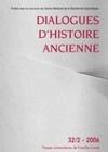 DIALOGUES D'HISTOIRE ANCIENNE 32-2/2006