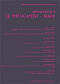 PHILOSOPHIQUE 2015. LE PHENOMENE - MARX