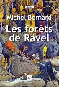 LES FORETS DE RAVEL